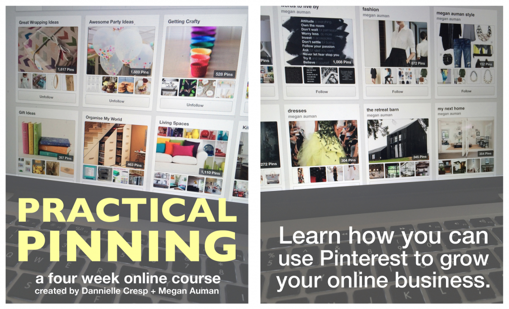 Practical Pinning - a four week e-course - learn how to use Pinterest to grow your online business