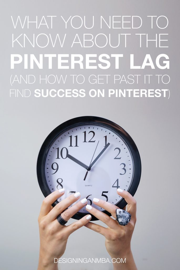 Pinterest marketing: how to get past the Pinterest lag and get more people to see your pins